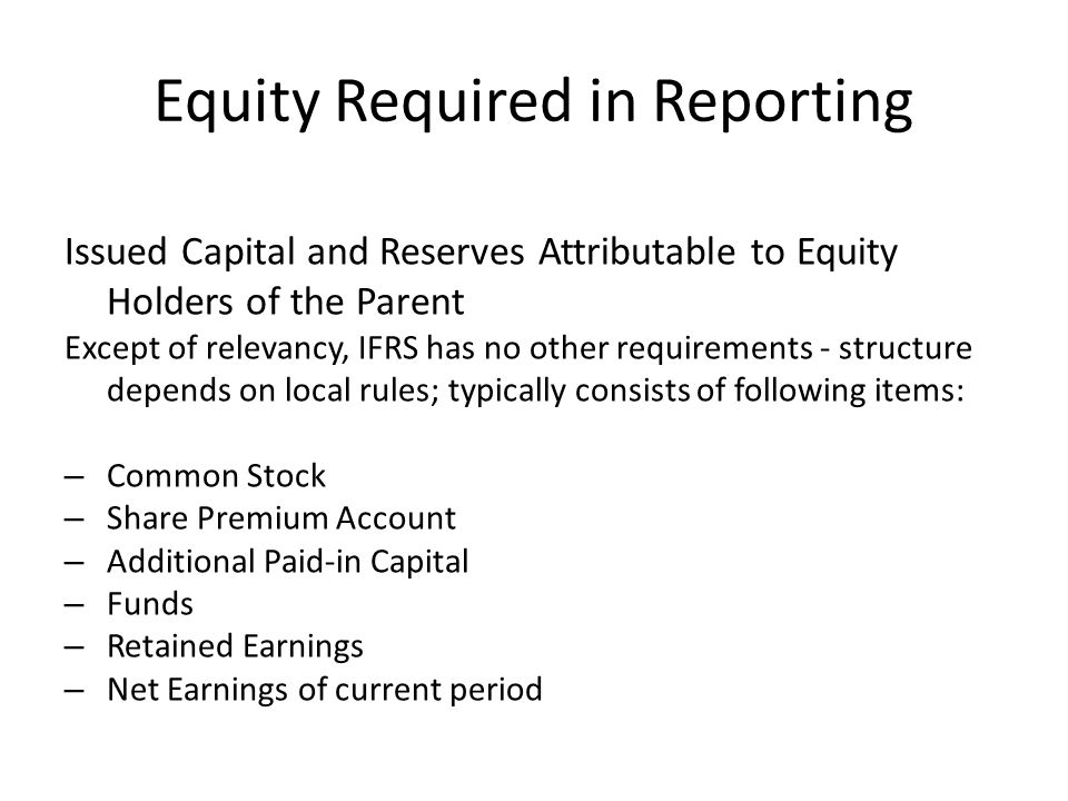 Equity Required in Reporting