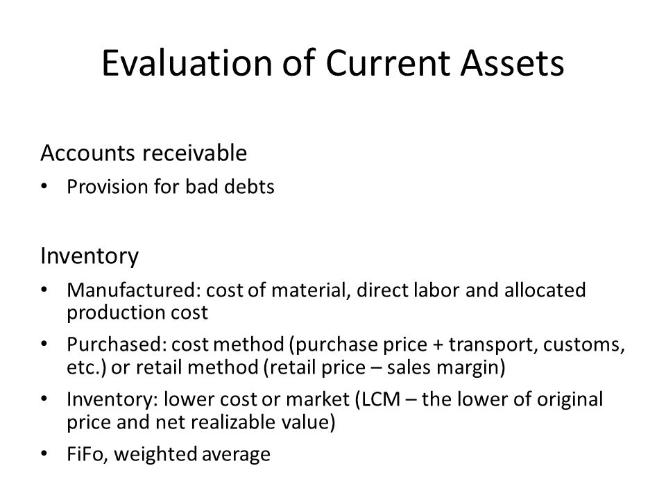 Evaluation of Current Assets