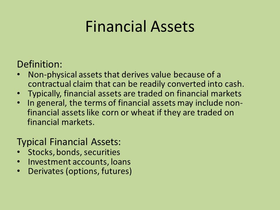 Financial Assets Definition: Typical Financial Assets: