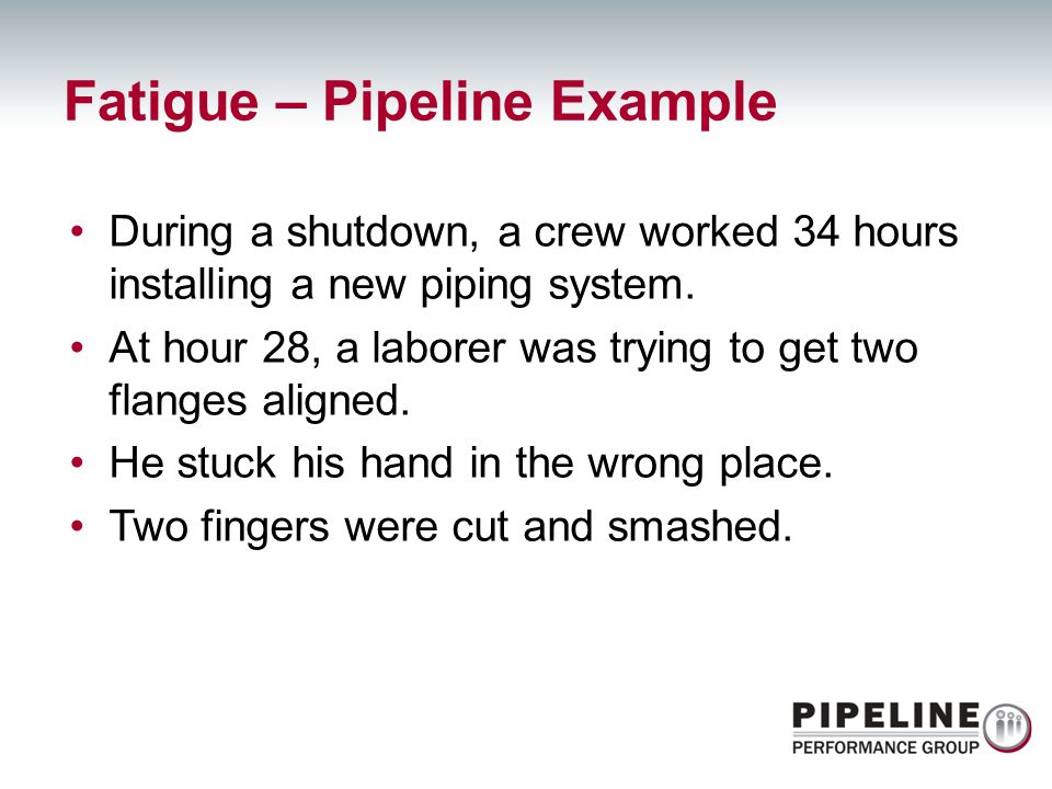 Fatigue – Pipeline Example