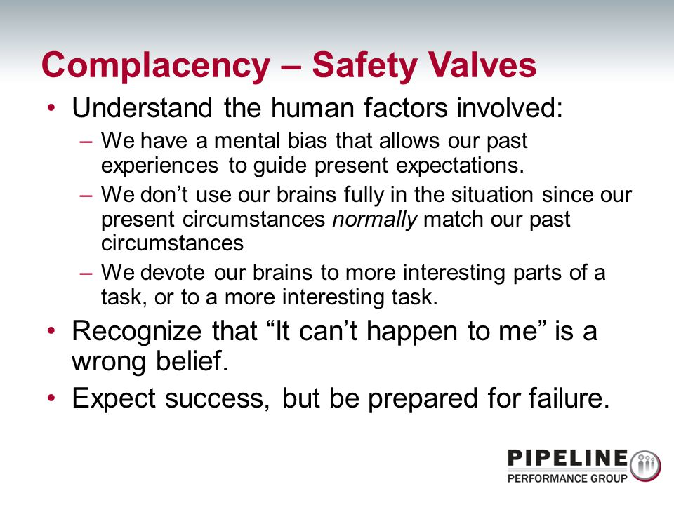 Complacency – Safety Valves