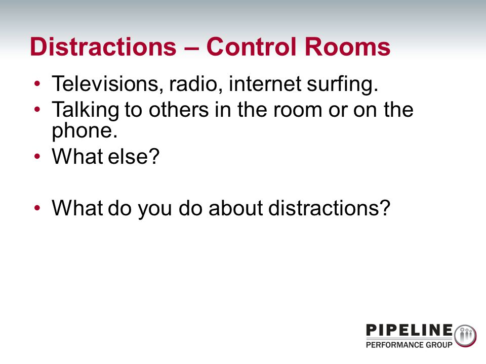 Distractions – Control Rooms