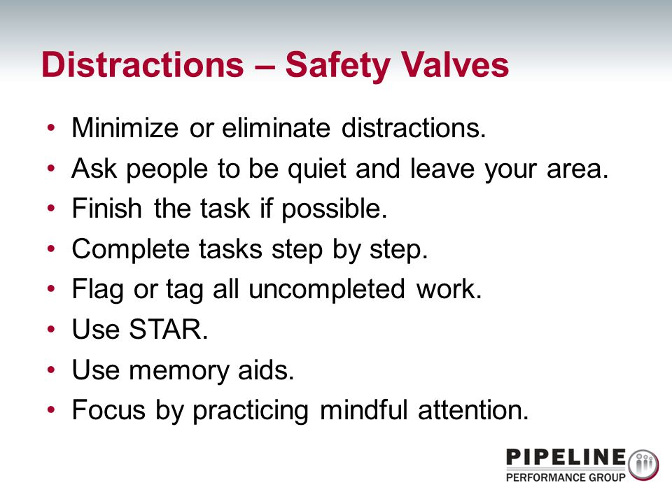 Distractions – Safety Valves