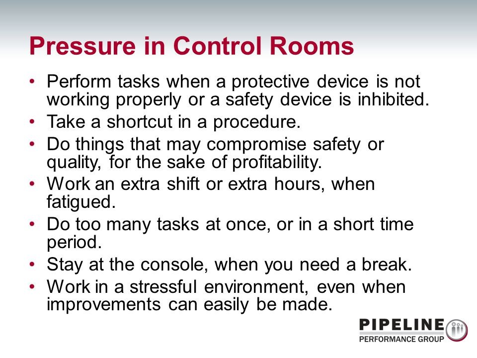 Pressure in Control Rooms