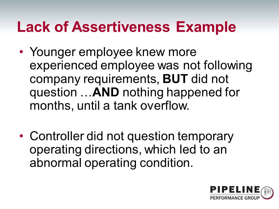 Lack of Assertiveness Example