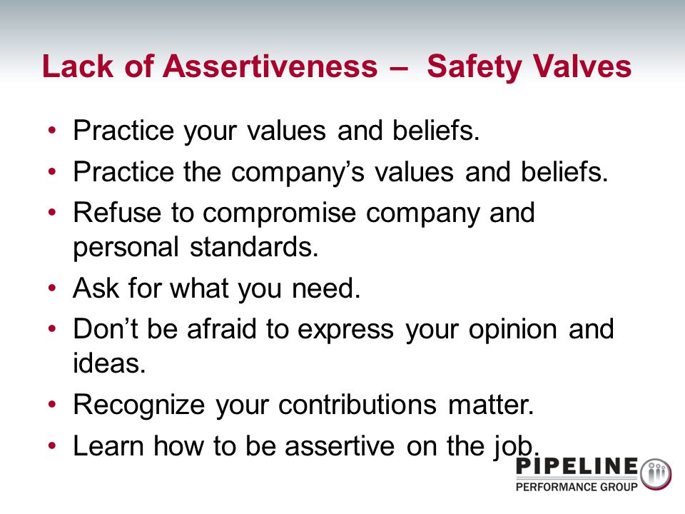 Lack of Assertiveness – Safety Valves