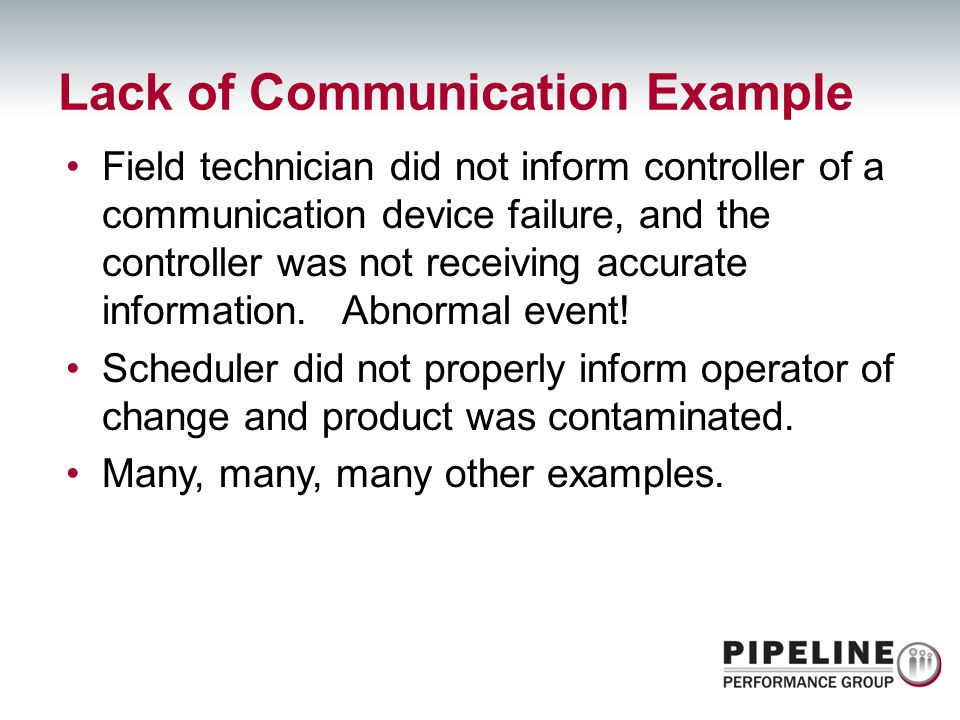 Lack of Communication Example