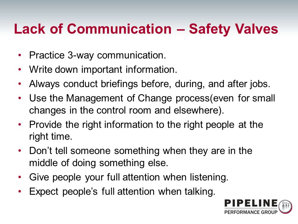 Lack of Communication – Safety Valves
