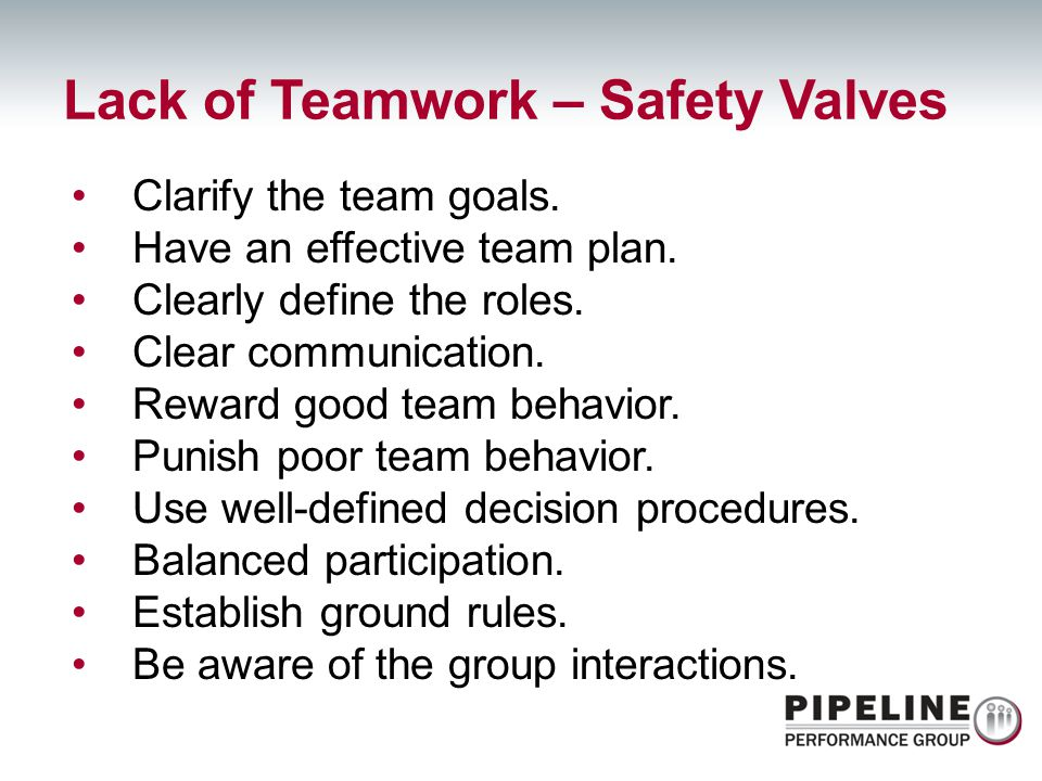 Lack of Teamwork – Safety Valves