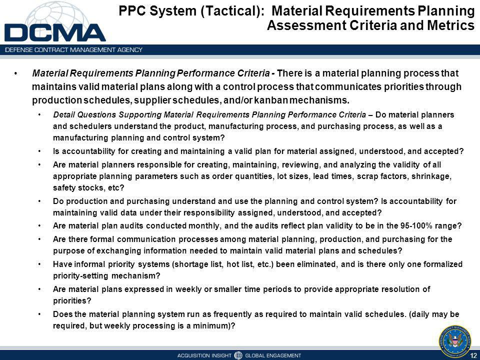 PPC System (Tactical): Material Requirements Planning Assessment Criteria and Metrics