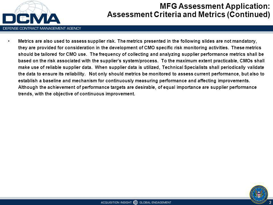 MFG Assessment Application: Assessment Criteria and Metrics (Continued)