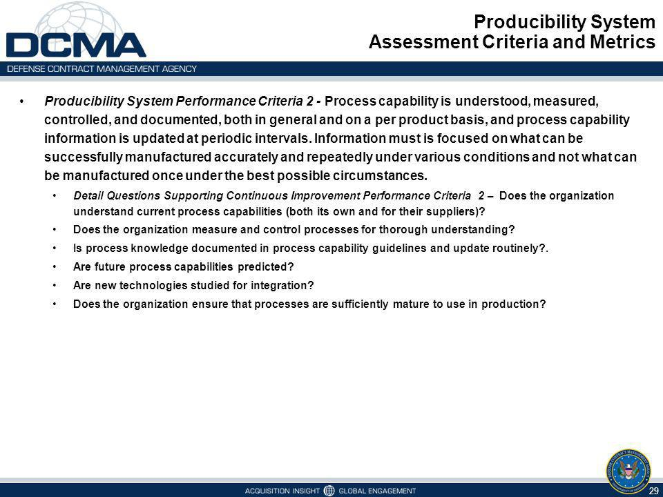Producibility System Assessment Criteria and Metrics