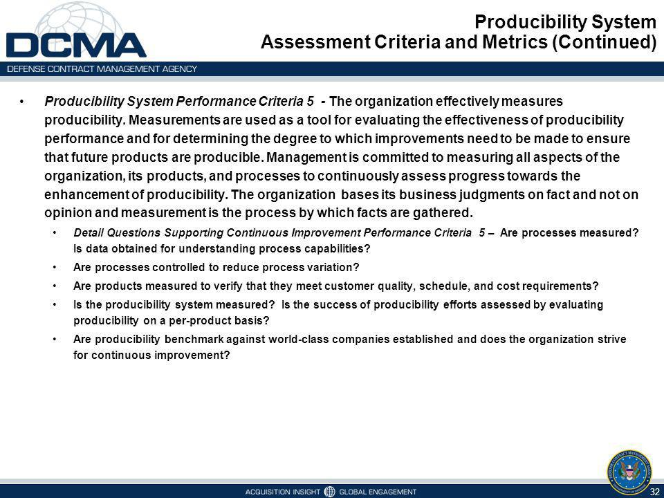 Producibility System Assessment Criteria and Metrics (Continued)