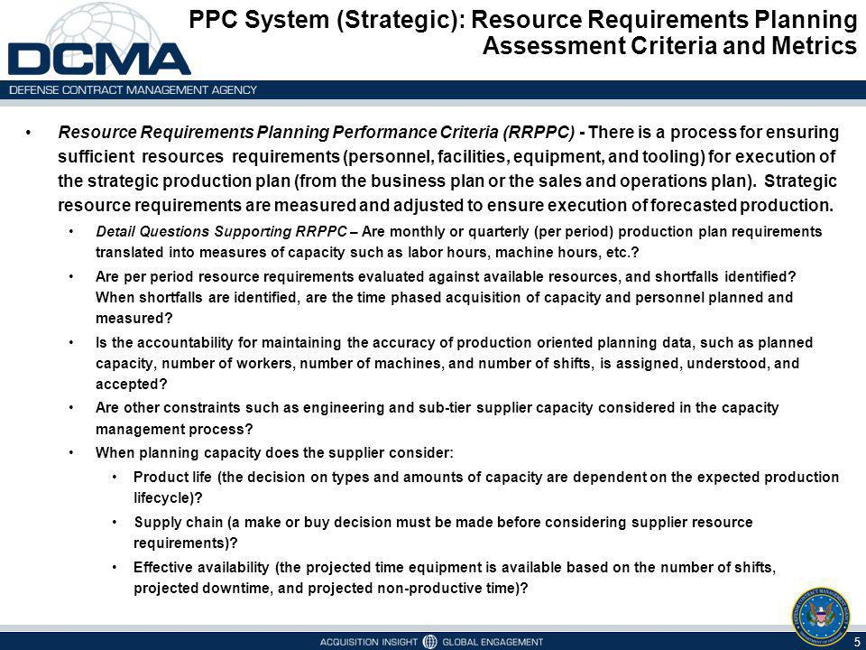 PPC System (Strategic): Resource Requirements Planning Assessment Criteria and Metrics
