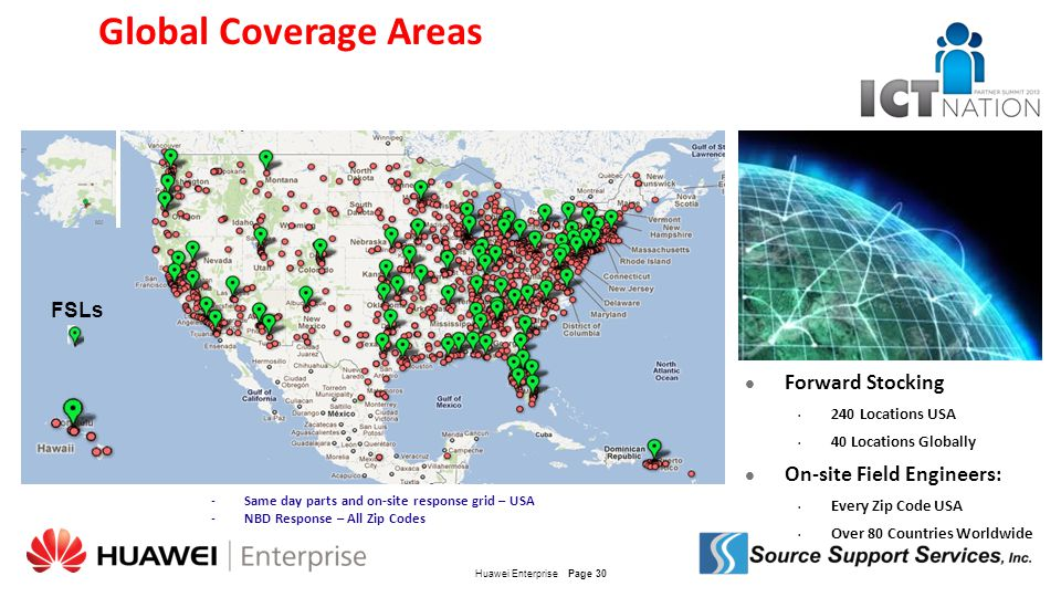 Global Coverage Areas Forward Stocking On-site Field Engineers: FSLs