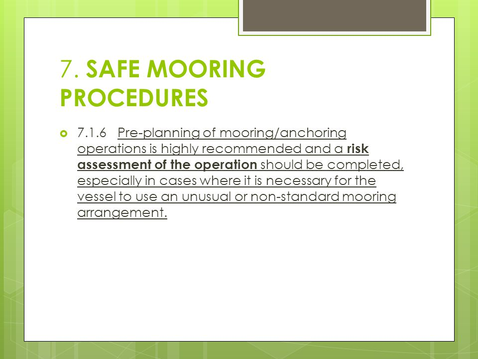 7. SAFE MOORING PROCEDURES