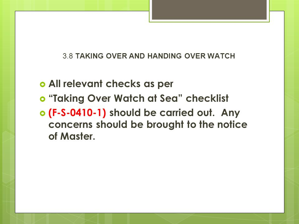 3.8 TAKING OVER AND HANDING OVER WATCH