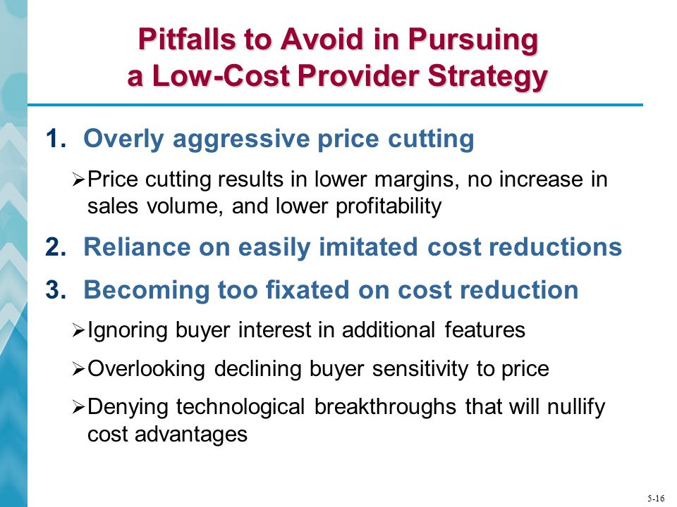 Pitfalls to Avoid in Pursuing a Low-Cost Provider Strategy