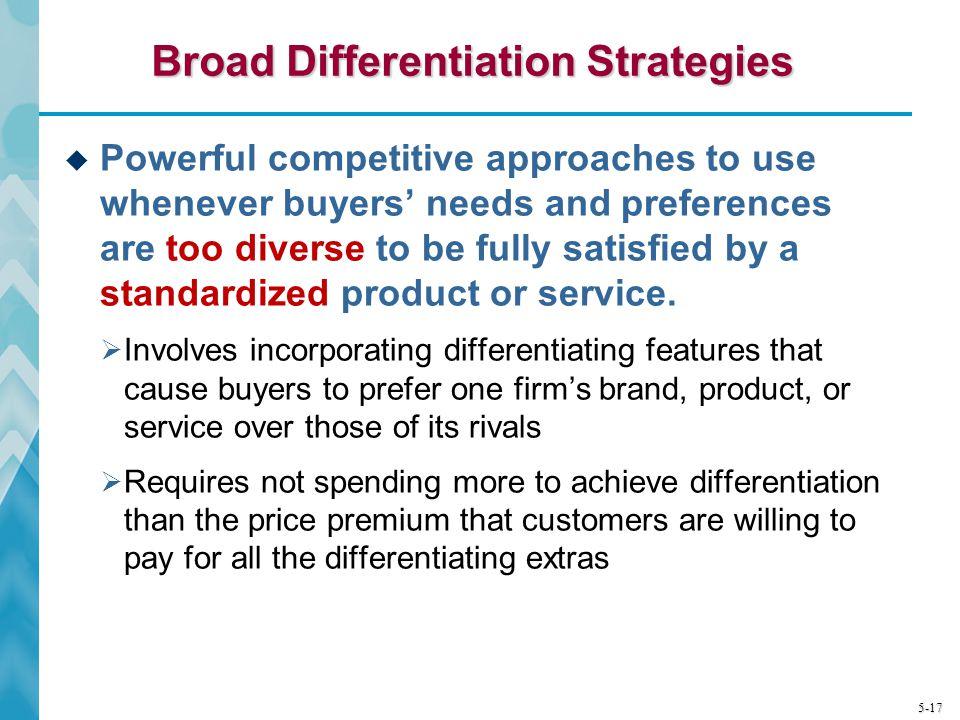 Broad Differentiation Strategies