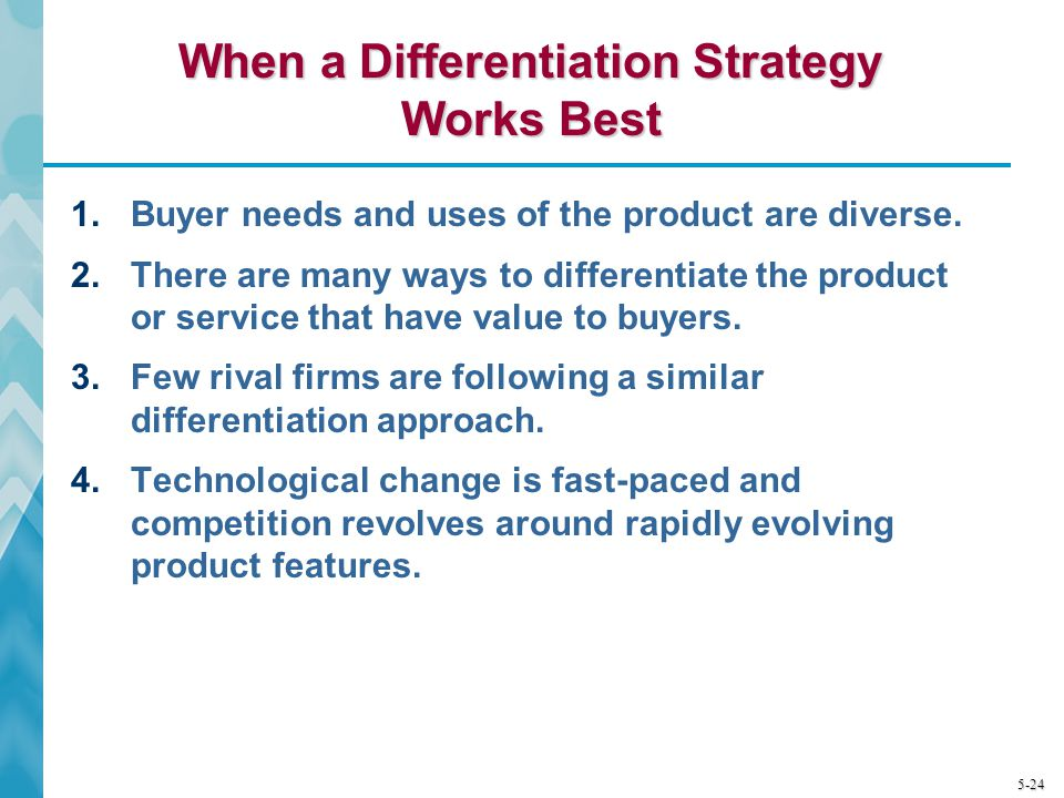 When a Differentiation Strategy Works Best