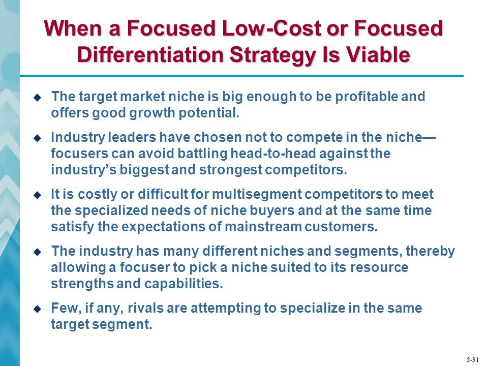 When a Focused Low-Cost or Focused Differentiation Strategy Is Viable