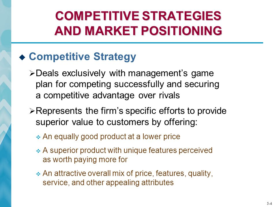 COMPETITIVE STRATEGIES AND MARKET POSITIONING