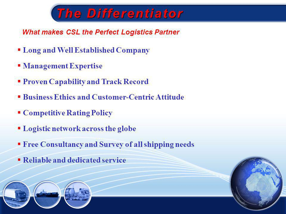 The Differentiator Long and Well Established Company