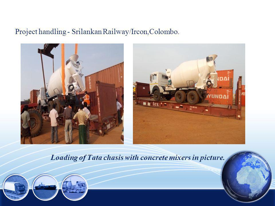 Loading of Tata chasis with concrete mixers in picture.