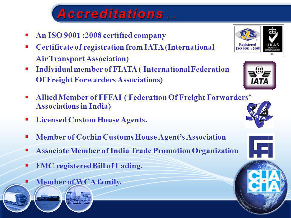 Accreditations ... An ISO 9001 :2008 certified company