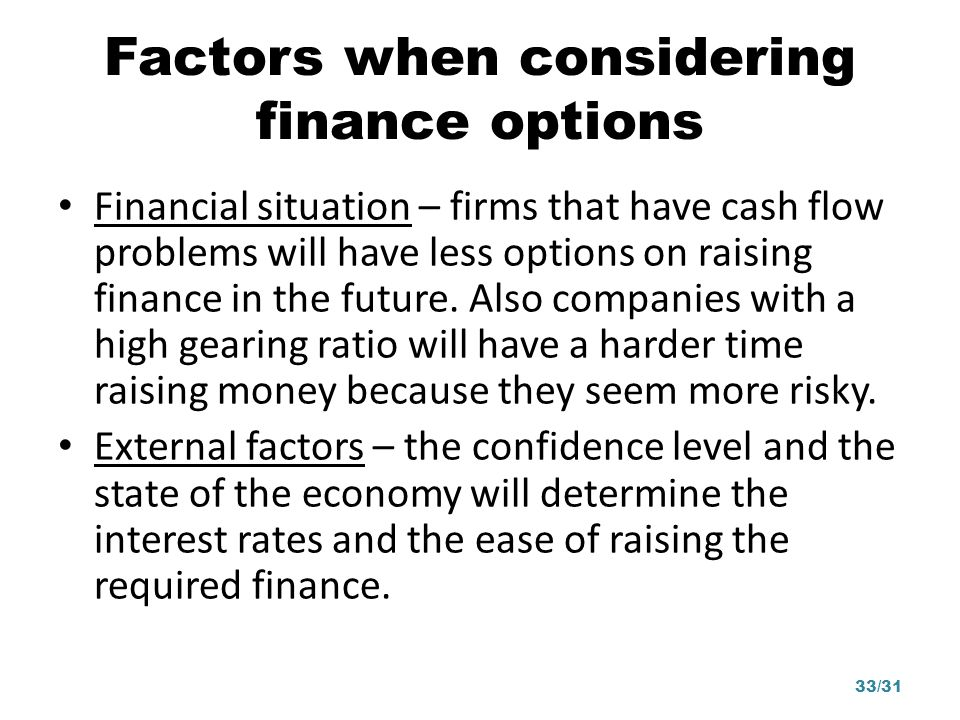 Factors when considering finance options