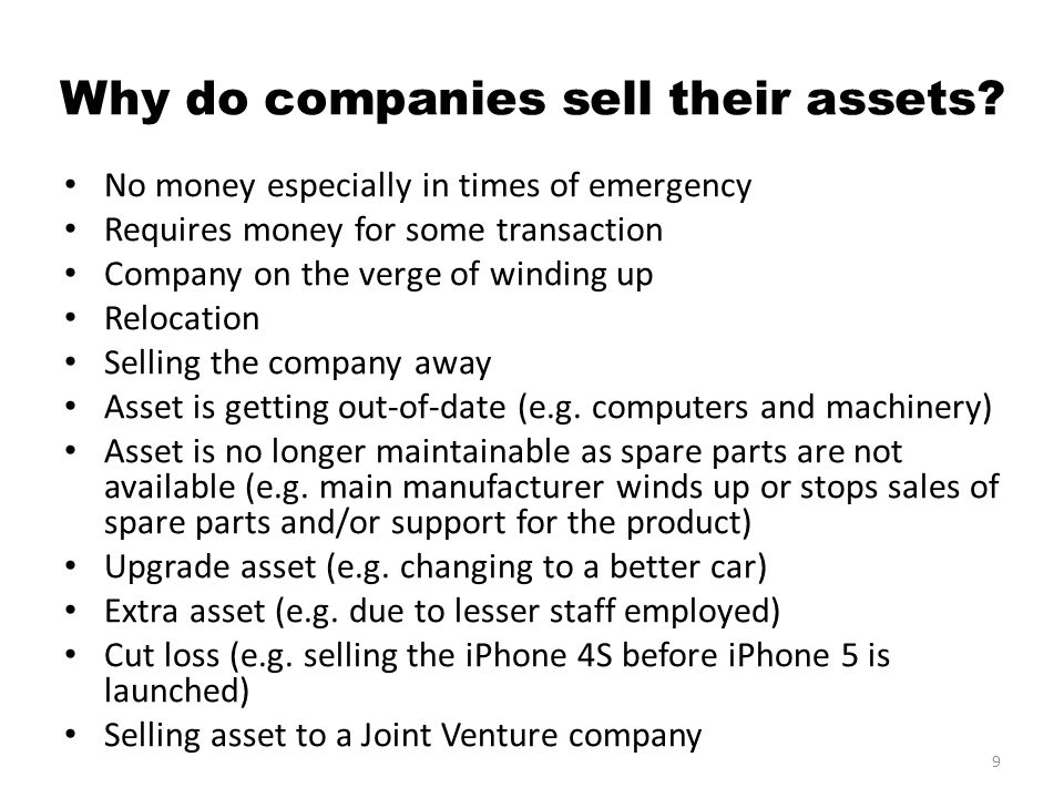 Why do companies sell their assets