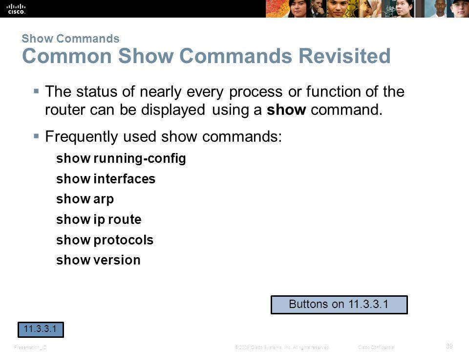 Show Commands Common Show Commands Revisited