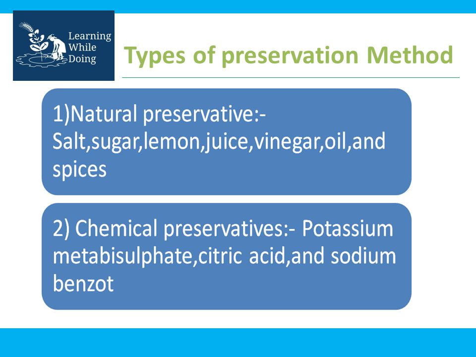 Types of preservation Method
