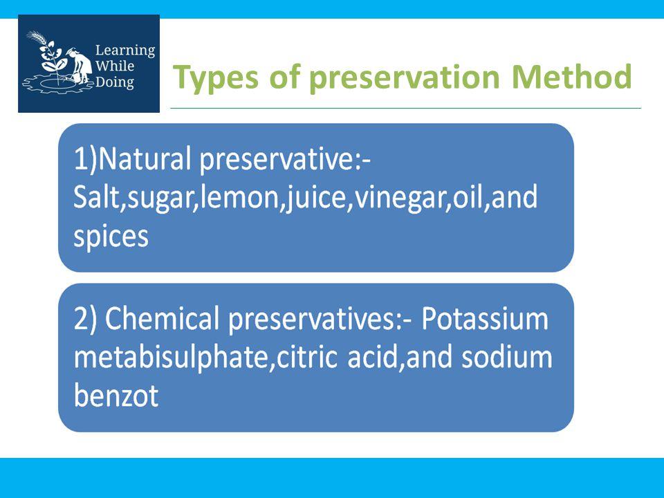 Types of preservation Method