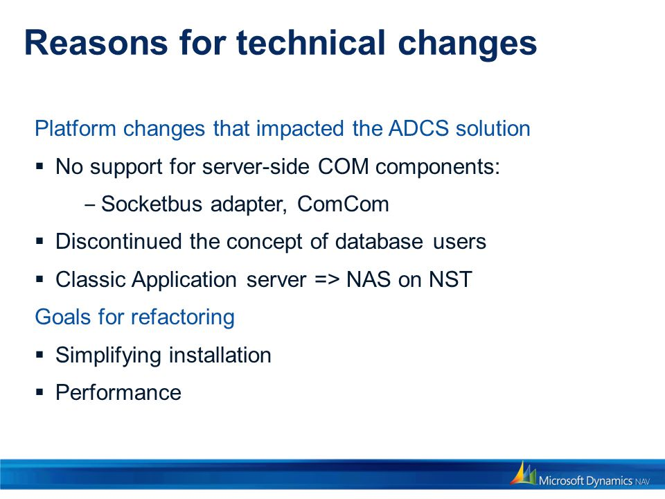 Reasons for technical changes