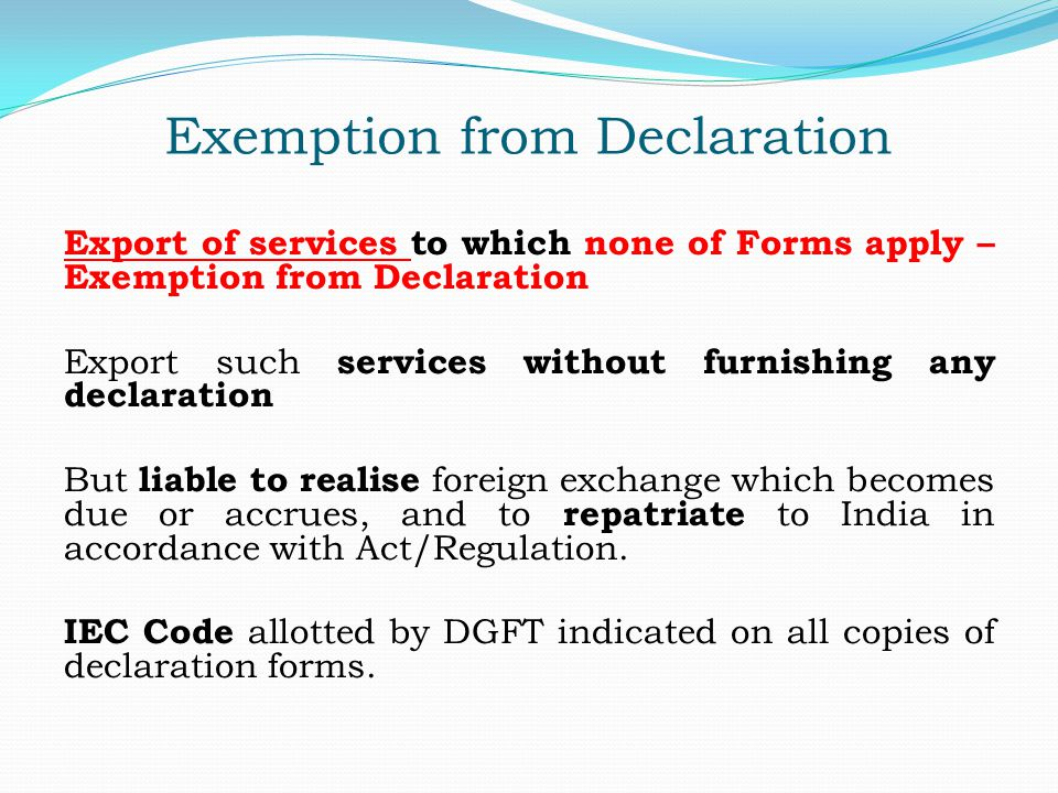 Exemption from Declaration