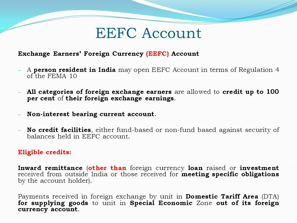 EEFC Account Exchange Earners' Foreign Currency (EEFC) Account