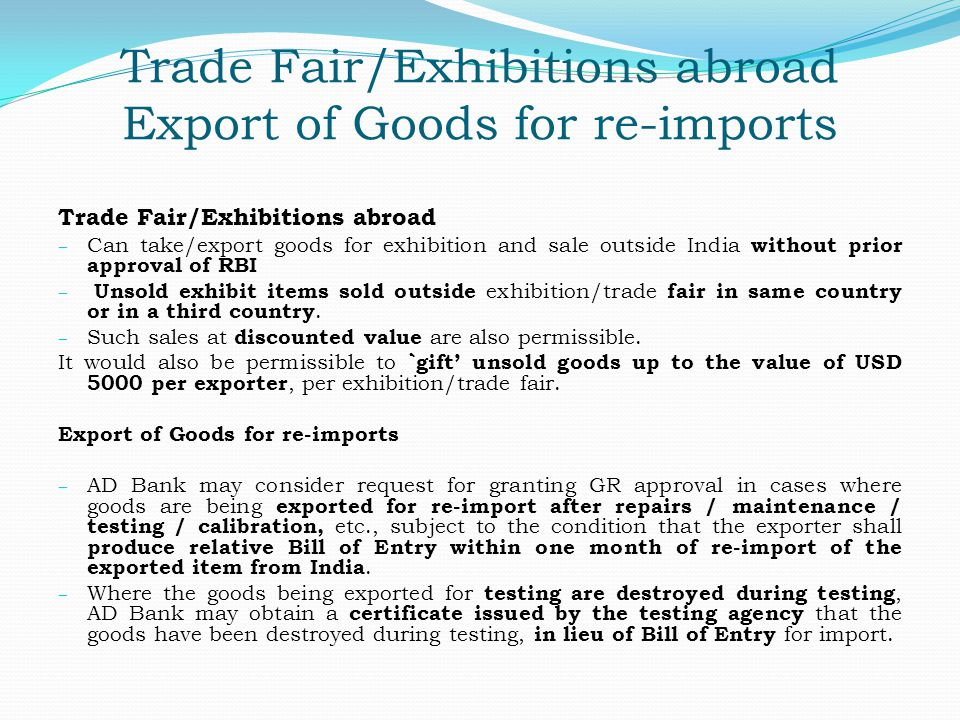 Trade Fair/Exhibitions abroad Export of Goods for re-imports