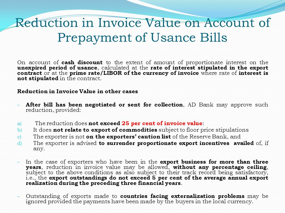 Reduction in Invoice Value on Account of Prepayment of Usance Bills