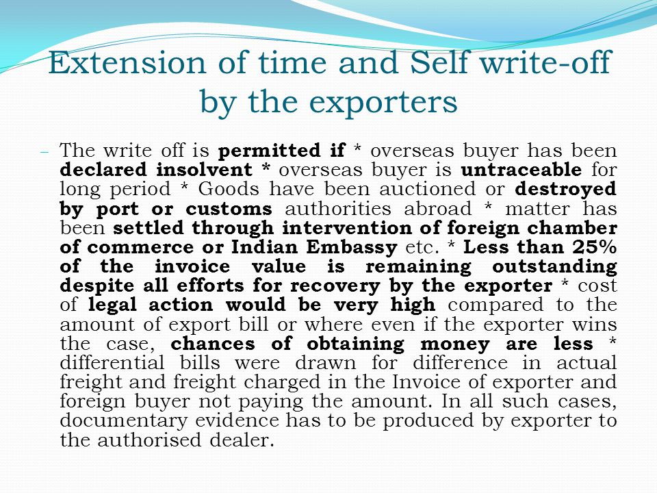 Extension of time and Self write-off by the exporters