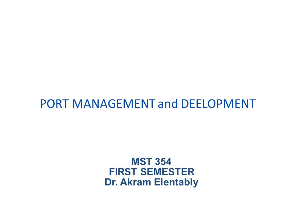 PORT MANAGEMENT and DEELOPMENT