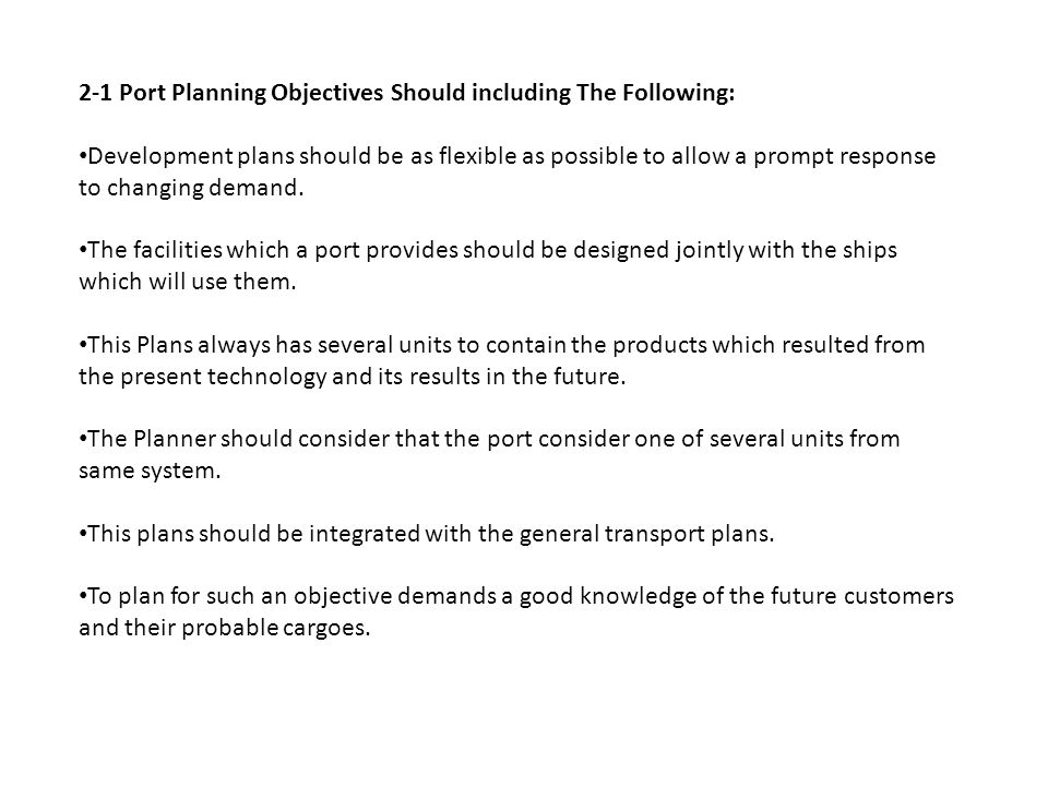 2-1 Port Planning Objectives Should including The Following: