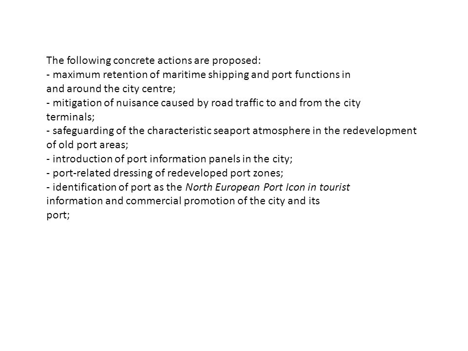The following concrete actions are proposed: