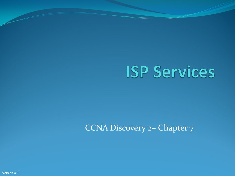 CCNA Discovery 2– Chapter 7