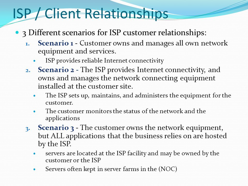 ISP / Client Relationships