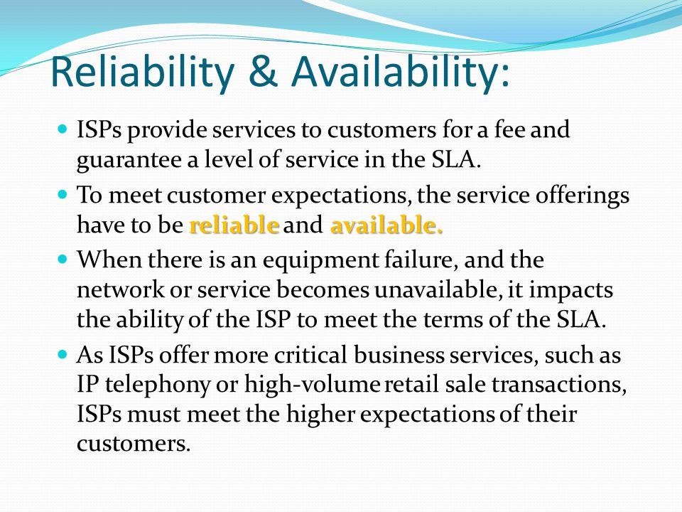 Reliability & Availability: