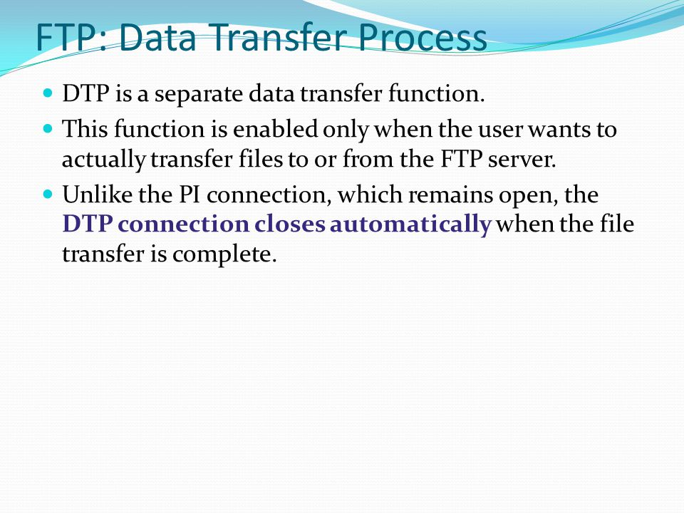 FTP: Data Transfer Process