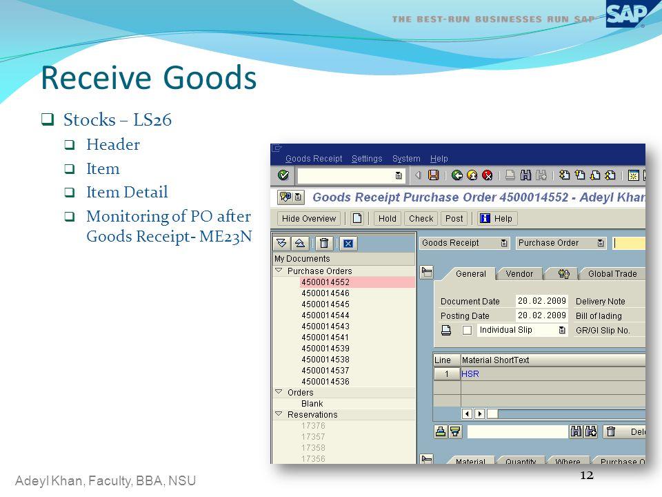 Receive Goods Stocks – LS26 Header Item Item Detail