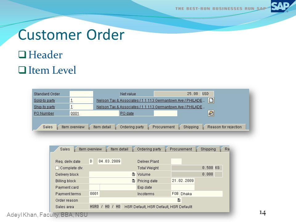Customer Order Header Item Level