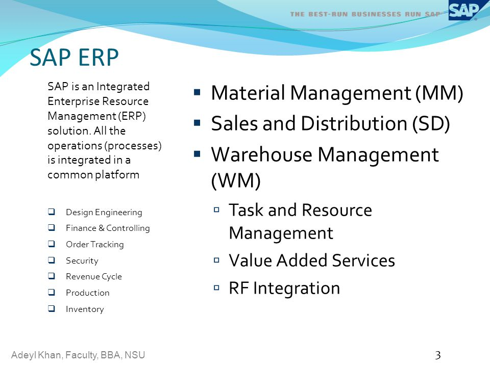 SAP ERP Material Management (MM) Sales and Distribution (SD)